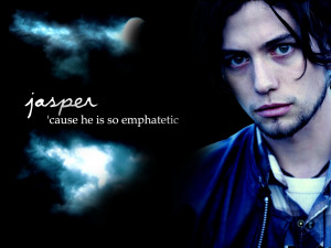 Jasper Quotes and Pics