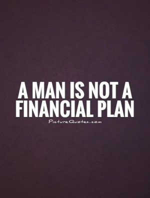 Money Quotes Man Quotes Gold Digger Quotes