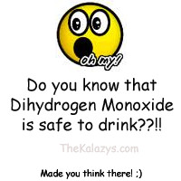 Funny Sayings #Funny Quotes #Dihydrogen Monoxide #Water #Jokes