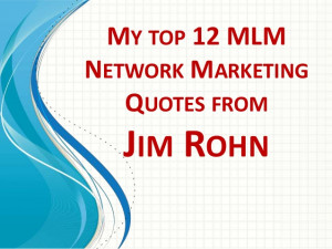 12 Jim Rohn Quotes | For Network Marketing and MLM Business Owners
