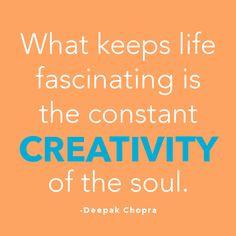Deepak Chopra #quote #creativity More