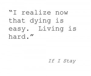 the-quote-books:If I Stay by Gayle Forman