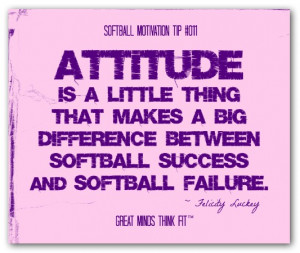 ... between softball success and softball failure.