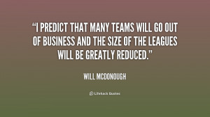 quote-Will-McDonough-i-predict-that-many-teams-will-go-202878.png
