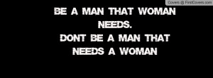 be_a_man_that_woman-94309.jpg?i