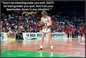 ... quit. Don't let your teammates down in any situation.