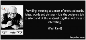 More Paul Rand Quotes