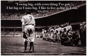 Babe Ruth Swing Big Quote Sports Poster Archival Photo Print ...