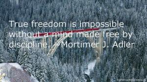 Favorite Mortimer J Adler Quotes