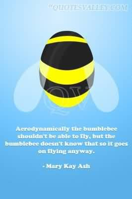 Go Back > Pix For > Bumble Bee Flying Quote