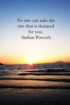 ... that is destned for you italian proverb more twinflam quotes italian