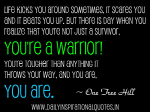 ... You Realize That You're Not Just a Survivor ~ Inspirational Quote