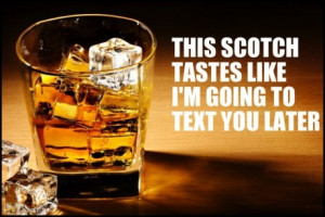 funny-scotch-text-later