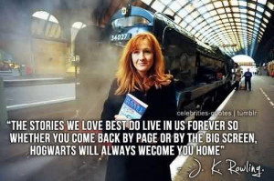 Popular Celebrity Quote By J.K Rowling~ The stories we love best do ...