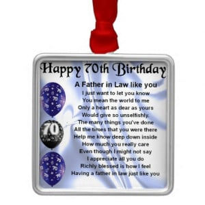 Father in Law Poem - 70th Birthday Christmas Ornament