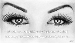 Eyes soul body beauty drawing quote
