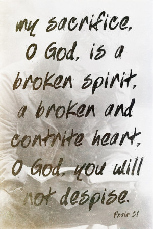 ... Faith, Broken Spirit, Amazing Grace, Bible Verses, Inspiration Quotes