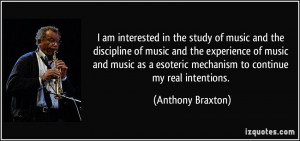 quote-i-am-interested-in-the-study-of-music-and-the-discipline-of ...
