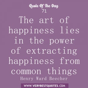 quote of the day, art of happiness quotes