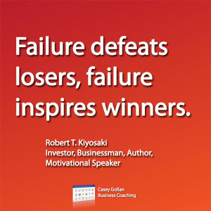 Failure defeats losers, failure inspires winners
