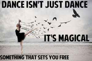 cute, dance by daniella, dance magic free, love, pretty, quote, quotes