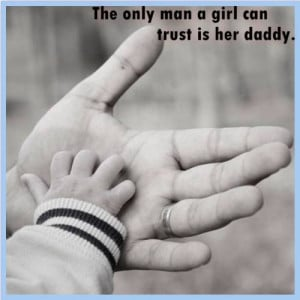 Daddys Little Country Girl Quotes The only man a girl can trust