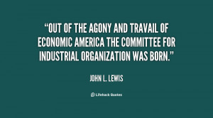 Out of the agony and travail of economic America the Committee for ...