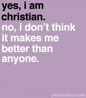 Yes, I am a Christian.