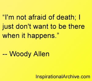 am not afraid of death, Quotes
