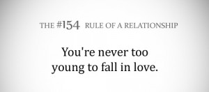 you are never too young to fall in love