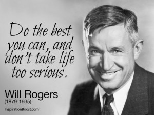Serious Quotes – Will Rogers