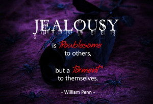Jealousy Is Troublesome Jealousy Quotes For Friends