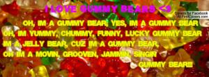 Gummy Bears Quotes