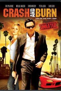 Crash and Burn (2008) Poster