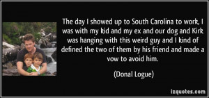 More Donal Logue Quotes