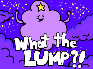 Back > Gallery For > lumpy space princess quotes