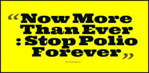 Now-More-Than-Ever-Stop-Polio-Forever.jpg?fit=1200%2C1200