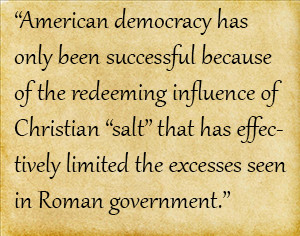 On Rome and Republics: Thoughts on Christianity and Government