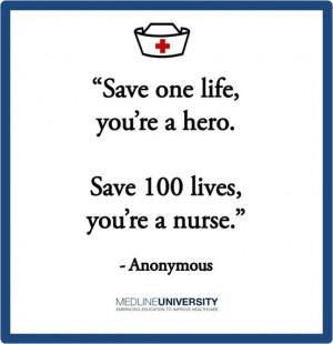 Save one life, you're a hero. Save 100 lives, you're a nurse ...
