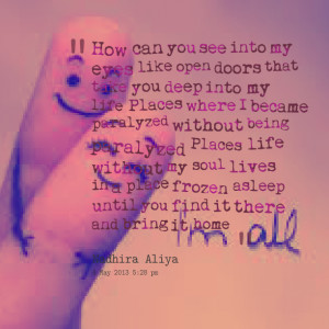 Quotes Picture: how can you see into my eyes like open doors that take ...