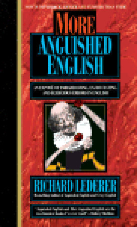 ... Expose of Embarrassing Excruciating, and Egregious Errors in English
