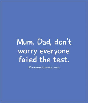 ... Quotes Failure Quotes School Quotes Funny Teenage Quotes Test Quotes