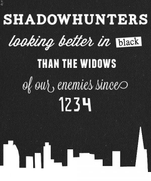 The Shadowhunter Chronicles quote