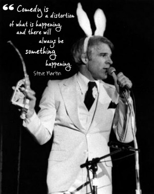 hilarious quotes from the wild and crazy guy, Steve Martin. - Living ...