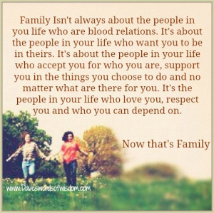 family isn t always about the people in you life who are blood ...