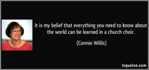 It is my belief that everything you need to know about the world can ...