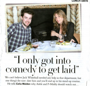 "only got into comedy to get laid"" – Jack Whitehall in Glamour"