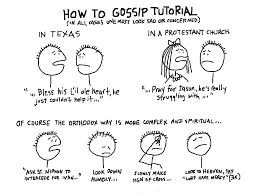 Gossip is the Devil's Radio'– Gospel is the Savior's Radio