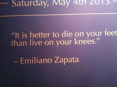 Best quote by Emiliano Zapata a leading figure in the Mexican ...