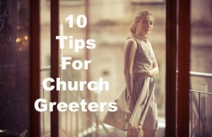 10 Awesome Tips for Church Greeters